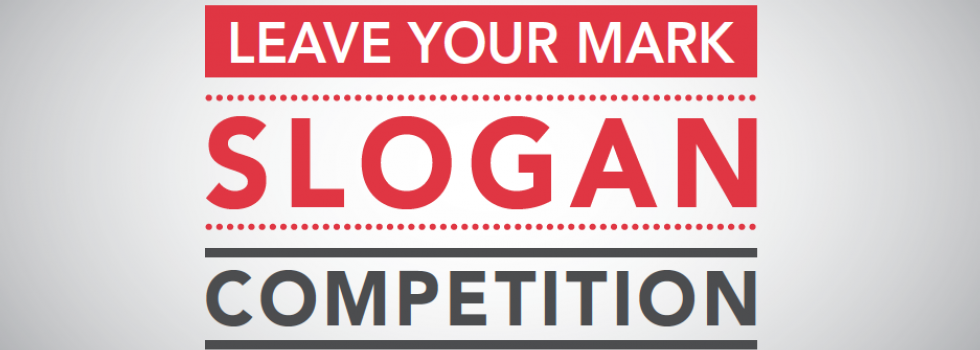 Leave Your Mark Slogan Competition